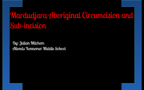 mardudjara aboriginal rite of passage