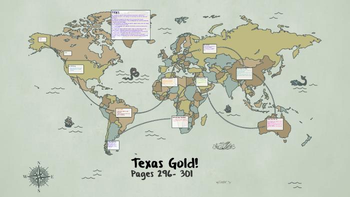 Texas Gold! 4th Grade by Elizabeth Renée on Prezi