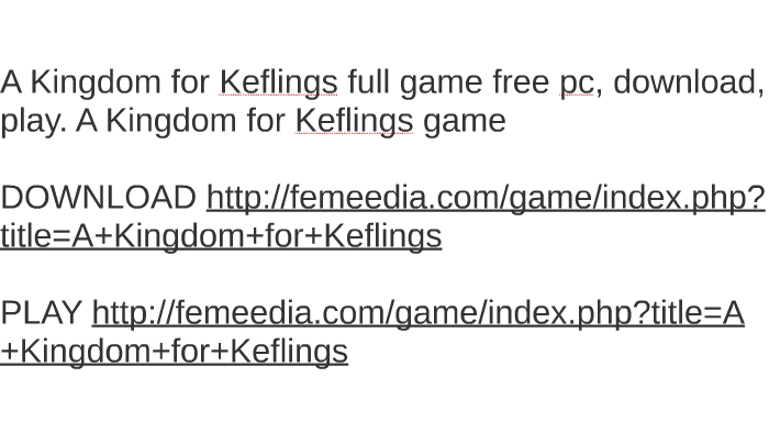 A Kingdom For Keflings Full Game Free Pc Download Play By Beth Johnson On Prezi