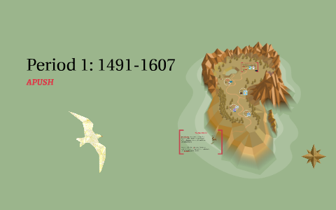 Period 1: 1491-1607 by Laura Thrower on Prezi