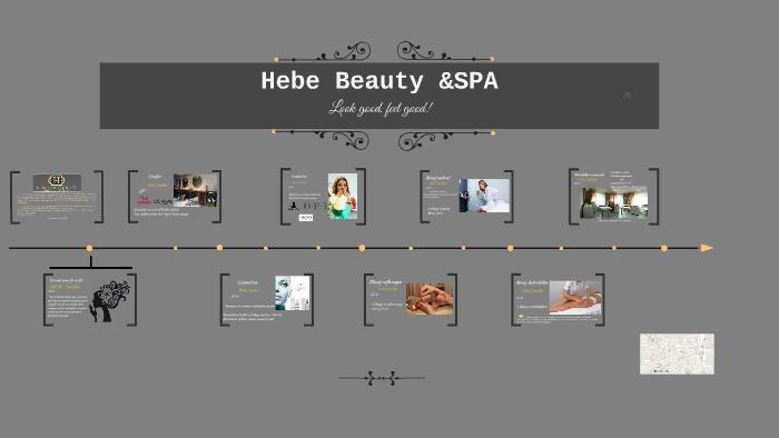 Hebe Beauty Spa By Gs Mirona On Prezi