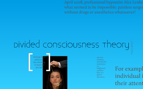 divided consciousness theory of hypnosis