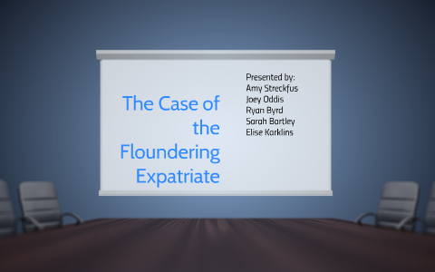 the case of the floundering expatriate