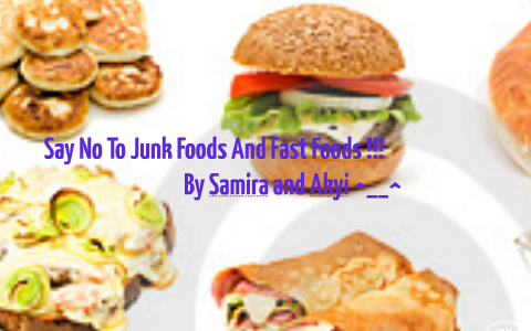 Say No To Junk foods!!! by Akyi lenjor on Prezi