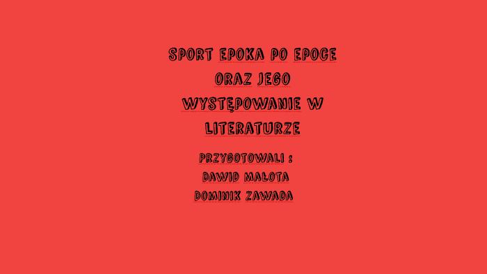 Sport W Sztuce I Literaturze By Dupa Maryna On Prezi