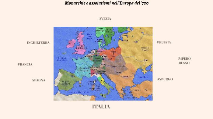 Cartina Europa 700.Monarchie E Assolutismi In Europa Nel 700 By Donato Dragano