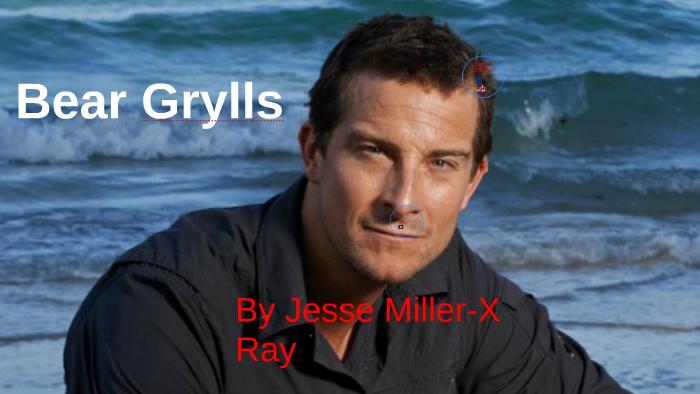Bear Grylls By Jesse Miller