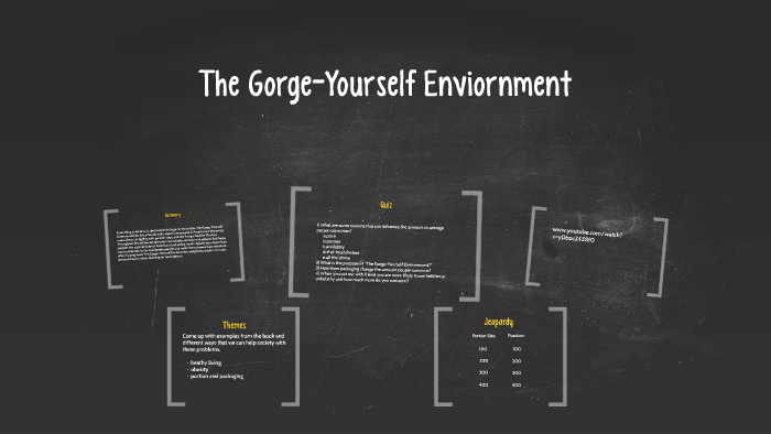 the gorge yourself environment summary