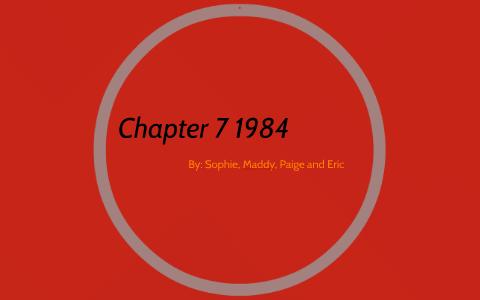 Chapter 7 1984 by Eric Arnett on Prezi