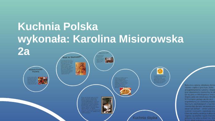 Kuchnia Polska By Karolina Misiorowska On Prezi