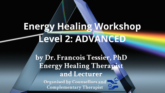 Energy Healing LEVEL2 by Francois Tessier on Prezi