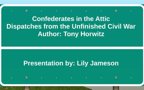 confederates in the attic summary