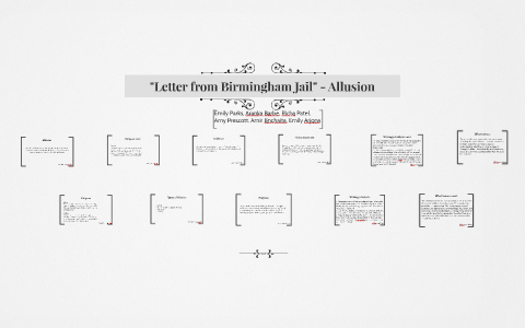 Letter From Birmingham Jail Allusion By Emily Parks On Prezi