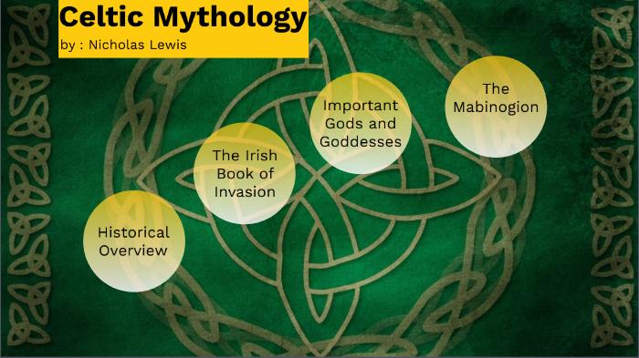 Celtic Mythology by Nicholas Lewis on Prezi Next