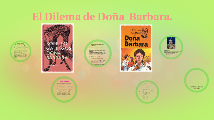 Las Aventuras De Doña Barbara By Vicky Escobar On Prezi