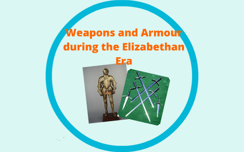 weapons during the elizabethan era