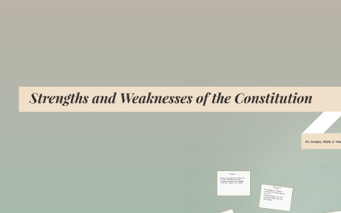 strengths and weaknesses of the constitution