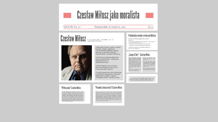 Czesław Miłosz Jako Moralista By Paweł Wojtkowski On Prezi