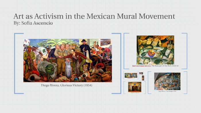 Art as Activism in the Mexican Mural Movement by Sofia