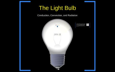 Heat Transfer Project Light Bulb By Sam Lamichhane