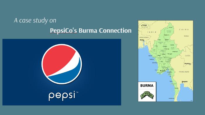 case: pepsi's burma connection by cinderella ziko on Prezi