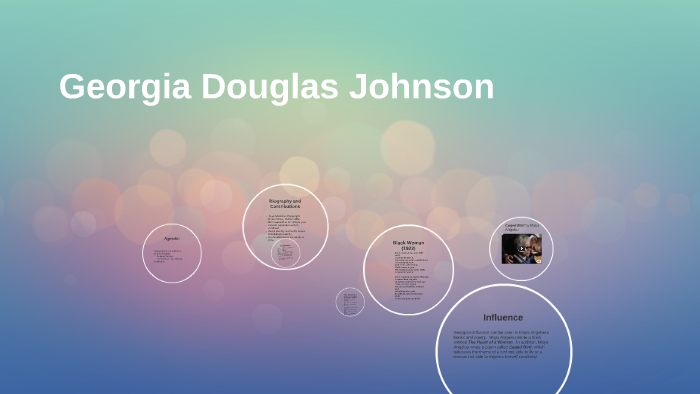 Georgia Douglas Johnson By Jacob Owens On Prezi