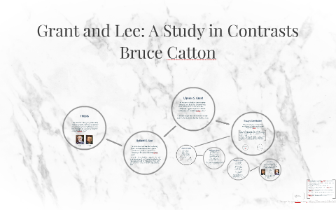 bruce catton grant and lee thesis statement