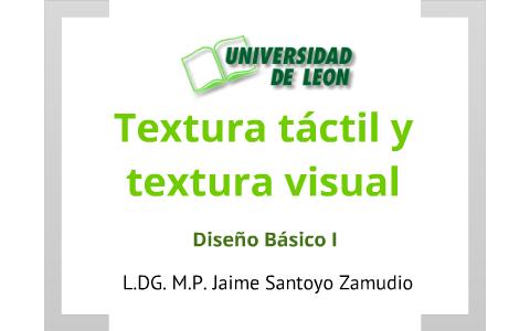 Textura Táctil Y Visual By Jaime Santoyo On Prezi