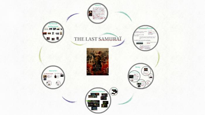 THE LAST SAMURAI by Tina Chen on Prezi