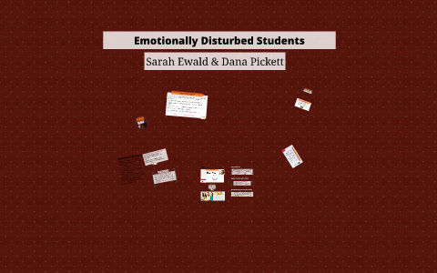 Emotionally Disturbed Students At >> Emotionally Disturbed Students By Sarah Ewald On Prezi