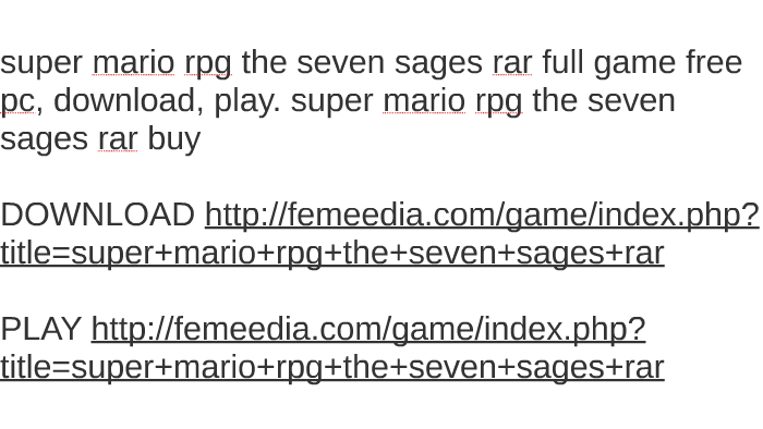 Super mario rpg: the seven sages free download.