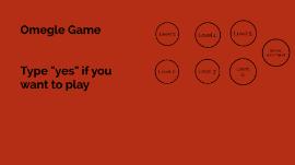 Sex game omegle 15 Websites