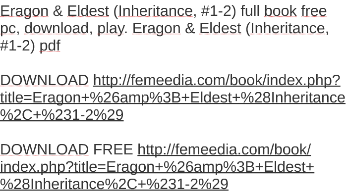 Eragon Amp Eldest Inheritance 1 2 Full Book Free Pc Downl By