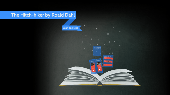 The Hitch Hiker By Roald Dahl By Sean Tan On Prezi