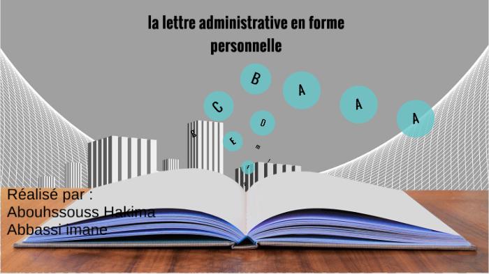 La Lettre Administrative En Forme Personnelle By Imane