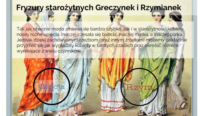 Fryzury Starożytnych Greczynek I Rzymianek By Majestatycznie