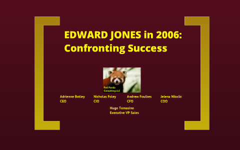 Edward Jones in 2006: Confronting Success by andrew foulkes