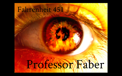 fahrenheit 451 professor faber