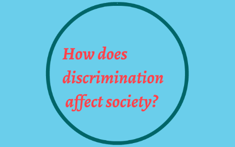effects of discrimination in the workplace