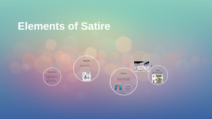 Elements Of Satire By Suzanna Boyd On Prezi