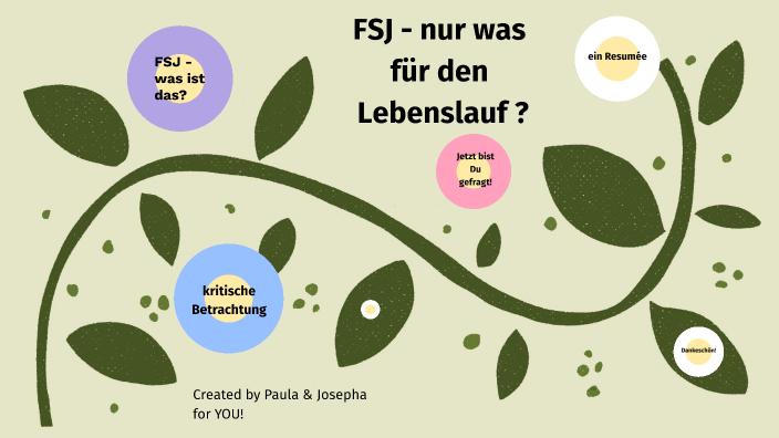 Fsj Nur Was Für Den Lebenslauf By Paula Horntrich On Prezi Next