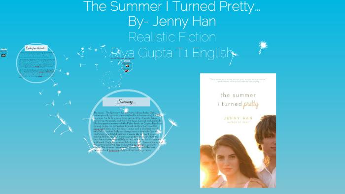 The Summer I Turned Pretty    by Riya Gupta on Prezi