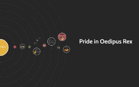 Pride In Oedipus Rex By English Asdfghjkl On Prezi