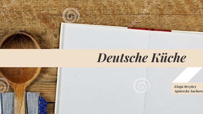 Deutsche Küche By Małgorzata Sucharska On Prezi