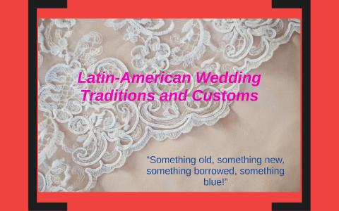latin american wedding customs