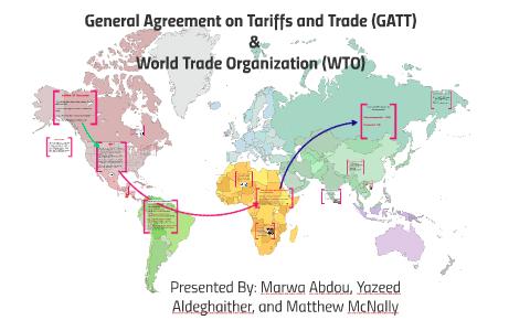 General Agreement On Tariffs And Trade Gatt By Matthew Mcnally On
