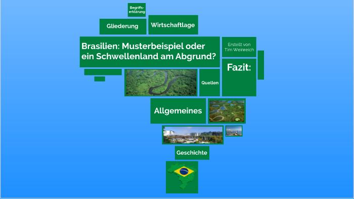 Brasilien Musterbeispiel Oder Ein Schwellenland Am Abgrund By Tim