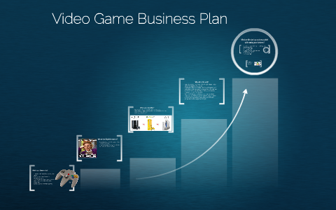 Business plan for video games top personal essay writers sites us