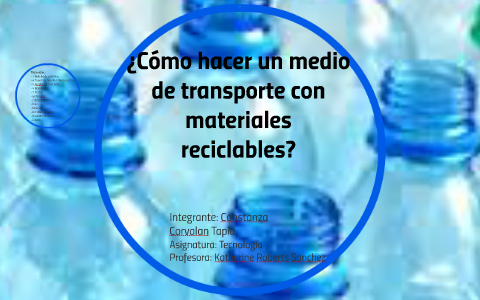 Como Hacer Un Medio De Transporte Con Materiales Reciclable By