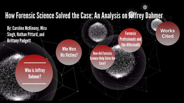 How Forensic Science Solved The Case An Analysis On Jeffrey